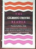 The Gilberto Freyre Reader, Gilberto Freyre, 0394483251