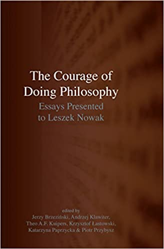 Amazoncom The Courage Of Doing Philosophy Essays Presented To  The Courage Of Doing Philosophy Essays Presented To Leszek Nowak English Language Essay Topics also English Literature Essay Structure  Cost To Hire A Business Plan Writer