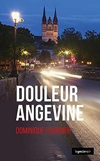 Douleur angevine, Fournier, Dominique