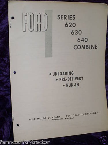 Ford 620/630/640 Unloading Pre-Delivery Runin Manual