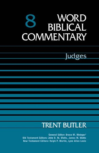 8: Word Biblical Commentary, Judges