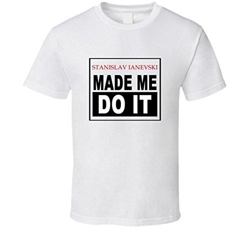 Stanislav Ianevski Made Me Do It Calculated Retro T Shirt 2XL White