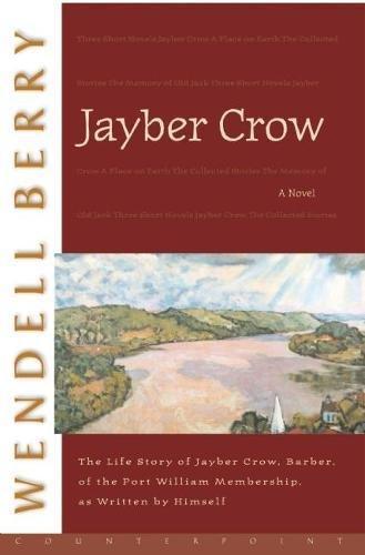 Jayber Crow: Berry, Wendell: 8601400219621: Amazon.com: Books