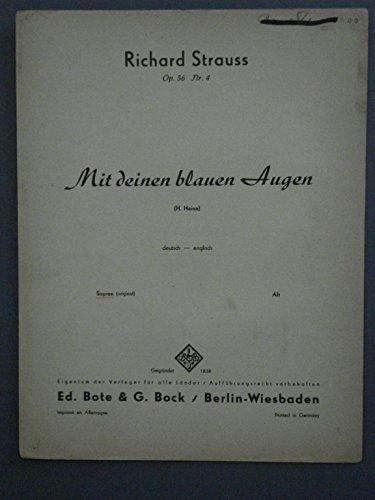 Mit deinen blauen Augen, ( When with thine Eyes of Azure) Op. 56, No. 4, Richard Srtauss