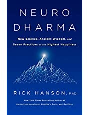 Neurodharma: The Science, Wisdom, and Seven Practices of Enlightenment