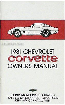 1981 corvette owner s manual reprint chevrolet amazon com books rh amazon com 1981 corvette factory service manual 1981 corvette factory service manual