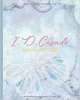 I. D. Casado. Agenda 2019-2020: Hermosa ... - Amazon.com