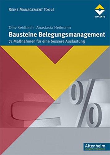 Bausteine Belegungsmanagement  71 Maßnahmen Für Eine Bessere Auslastung  Reihe Management Tools