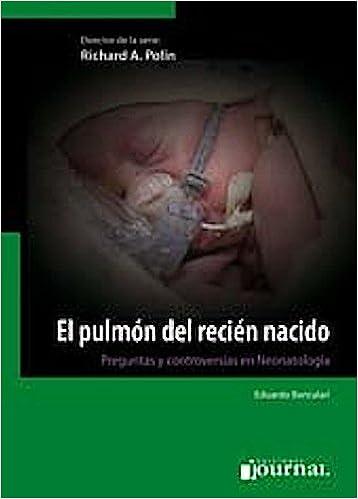 EL PULMON DEL RECIEN NACIDO: Amazon.es: E. Bancalari: Libros