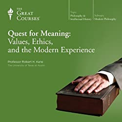 Quest for Meaning: Values, Ethics, and the Modern Experience