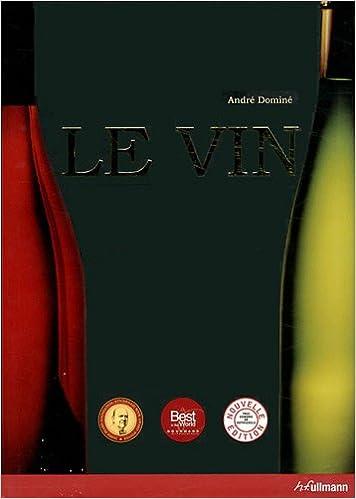 Télécharger en ligne Le Vin (Nouvelle Edition) pdf, epub