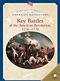 Key Battles of the American Revolution, 1776-1778, Dale Anderson, 0836859278