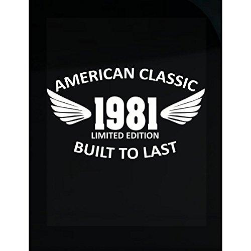 BadAss Attire American Classic 1981 Limited Edition Built to Last Ttd1 - Sticker