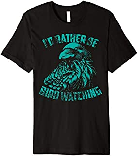 I'd Rather Be Bird Watching  | Cute Nerd Tee Bird Gift T-shirt | Size S - 5XL