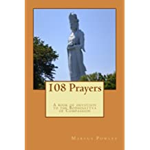 108 Prayers: A book of devotion to the Bodhisattva of Compassion