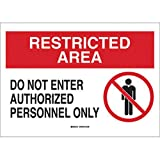 Brady 10'' X 14'' X .06'' Black/Red On White .0591'' B-401 Polystyrene Safety Sign''DO NOT ENTER AUTHORIZED PERSONNEL ONLY''