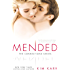 Mended (The Connections Series, Book 3)