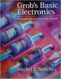 Basic Electronics, Fundamentals of Dc/Ac Circuits, 1e