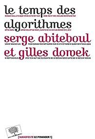 Le temps des algorithmes par Serge Abiteboul