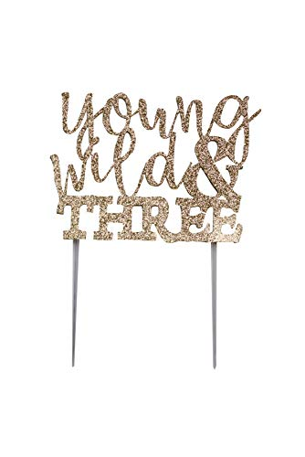 (CMS Design Studio Handmade 3rd Third Birthday Cake Topper Decoration - Young Wild & Three - Made in USA with Double Sided Gold Glitter Stock)