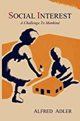 Social Interest: A Challenge to Mankind Paperback
