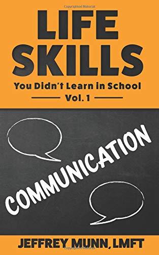 Pdf Self-Help Life Skills: Communication (Life Skills You Didn't Learn in School)