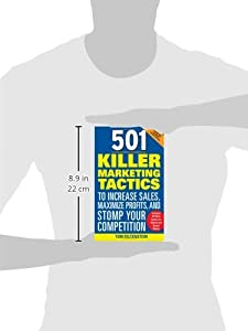 501 Killer Marketing Tactics to Increase Sales, Maximize Profits, and Stomp Your Competition: Revised and Expanded Second Edition from McGraw-Hill Education