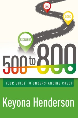 500 to 800: Your Guide to Understanding Credit