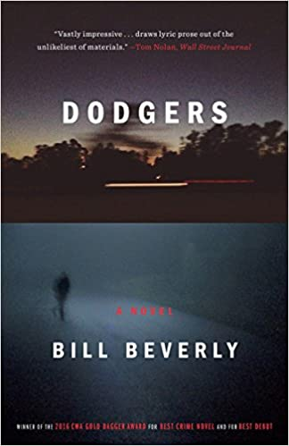 Dodgers: A Novel: Bill Beverly: 9781101903759: Amazon com: Books