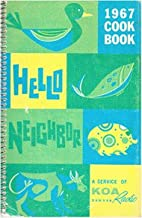 Hello Neighbor 1967 Cookbook by Koa Radio…