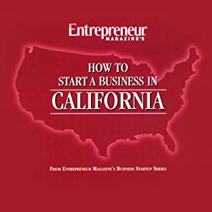 How to Start a Business in California Audiobook