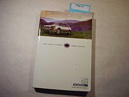 2003 subaru legacy outback owners manual subaru amazon com books rh amazon com 2003 subaru forester 2.5x owners manual 2003 subaru baja owners manual pdf