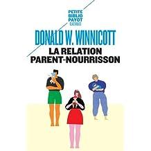 Relation parent-nourrisson (La)