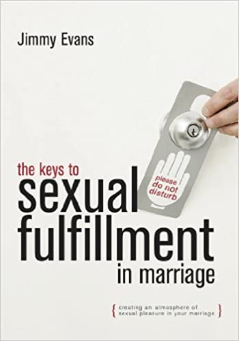 The Keys to Sexual Fulfillment in Marriage: Jimmy Evans