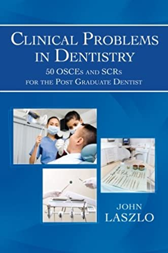 buy clinical problems in dentistry 50 osces and scrs for the post rh amazon in