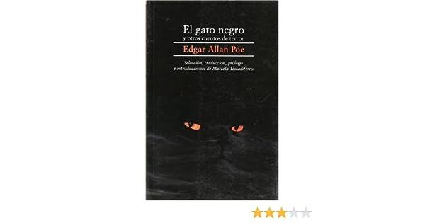 Gato Negro/ Black Cat: Y Otros Cuentos De Terror: Amazon.es: Edgar ...