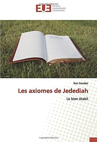 Les axiomes de Jedediah: Le bien établi: Amazon.es: Gooden ...
