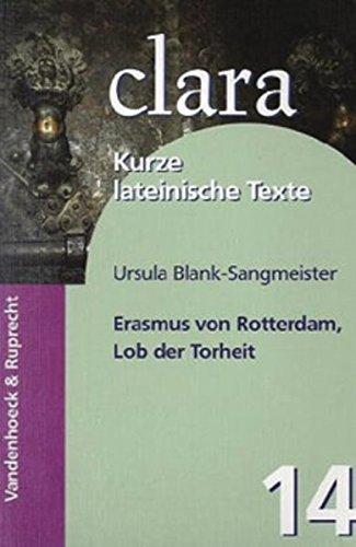 Erasmus von Rotterdam, Lob der Torheit. (Lernmaterialien) (clara, Band 14)