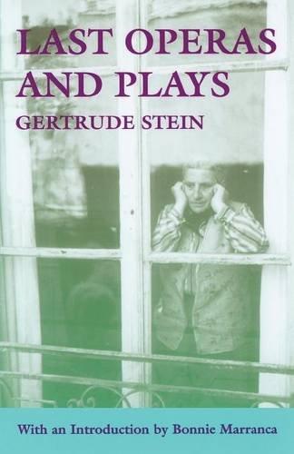 Last Operas and Plays (PAJ Books)