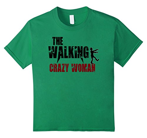 Zombie Costums (Kids funny crazy women gift t shirts, girl female zombie walking 10 Kelly Green)