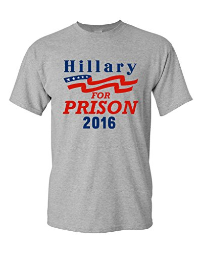 Hillary for Prison 2016 President Election Politics DT Adult T-Shirt Tee (X Large, Sports Gray)