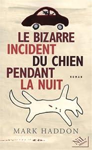 """Afficher """"Le bizarre incident du chien pendant la nuit"""""""