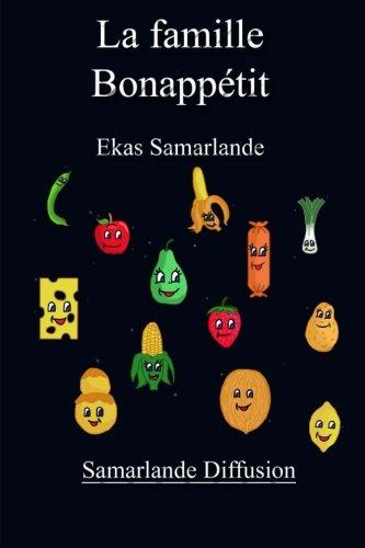 La famille bon appetit  [Ekas Samarlande] (Tapa Blanda)