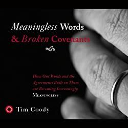 Meaningless Words and Broken Covenants