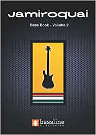 The Jamiroquai Bass Book – Volume 2 (Bass Guitar TAB Books by Stuart Clayton)