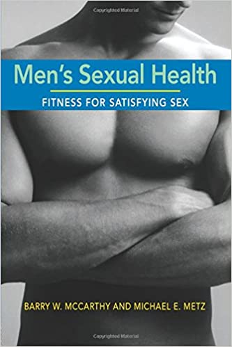 Men's Sexual Health - Fitness for Satisfying Sex By Barry W. McCarthy