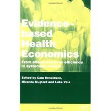 Evidence-Based Health Economics