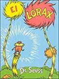 img - for El Lorax Publisher: Lectorum Publications book / textbook / text book