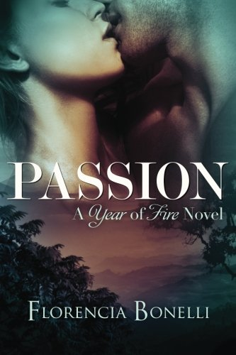 Passion (Year of Fire) PDF