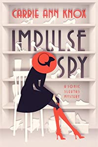 Impulse Spy by Carrie Ann Knox ebook deal